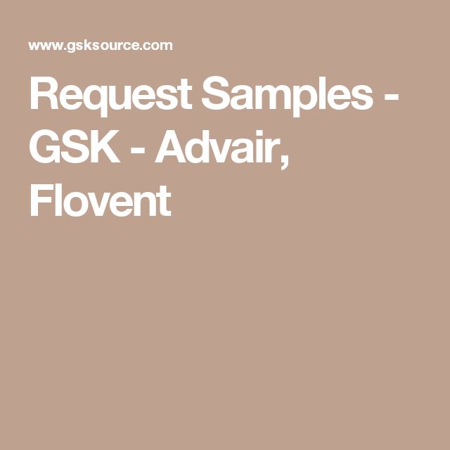 Request Samples Gsk Advair Flovent Healthcare Professionals Health Care Sample