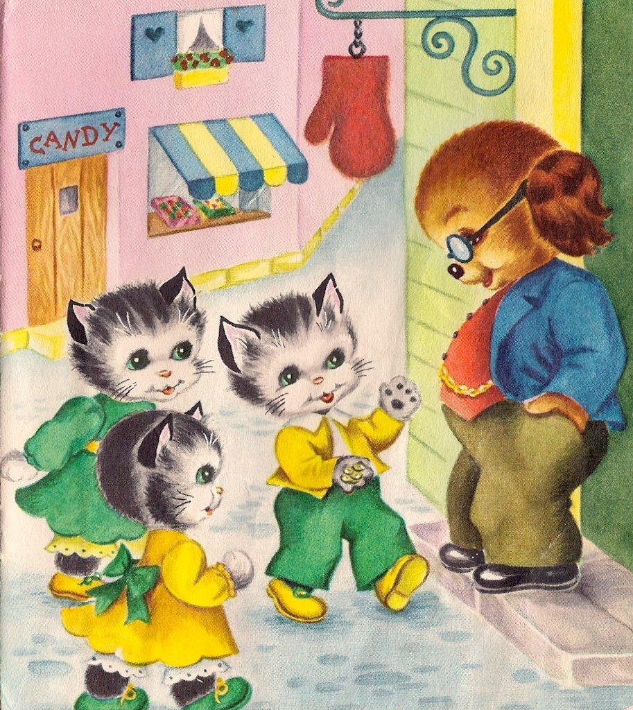 Three Little Kittens 1951 Dad Always Lifted Us By The Hair At The Nape Of Our Necks And Called Us His Kittens We Always L Vintage Childrens Art Cats