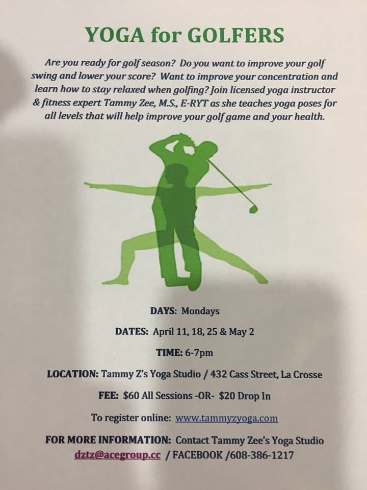 Yoga For Golf Location Tammy Zs Yoga Studio Mondays April 11th May