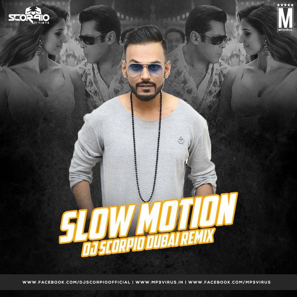 Slow Motion Remix Bharat Dj Scorpio Dubai Download Remix Latest Bollywood Songs Dj Songs