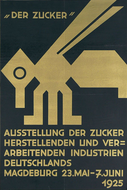 By Wilhelm H. Deffke, Wilhelm H. (1887-1950), 1925, Ausstellung Der Zucker. http://www.pinterest.com/oreundici/covers-old-posters-and-advertisements/