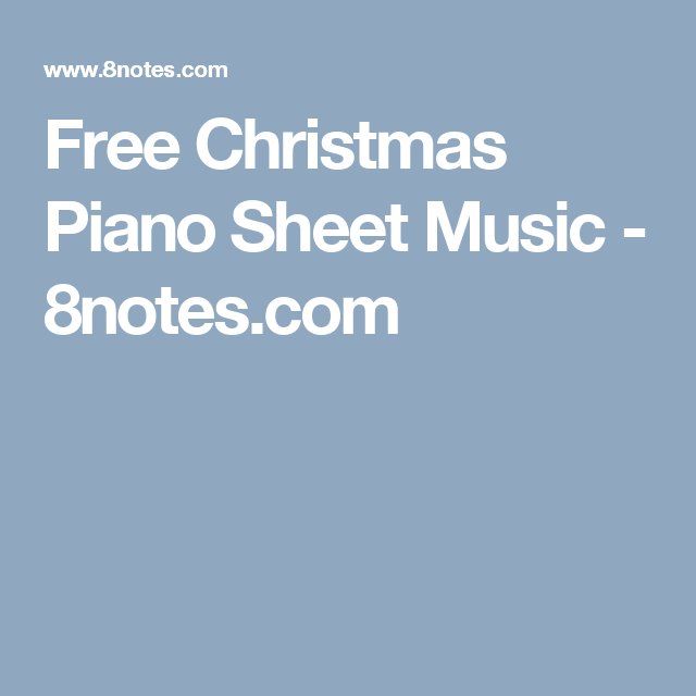 Free Christmas Piano Sheet Music - 8notes.com | Piano lessons ...
