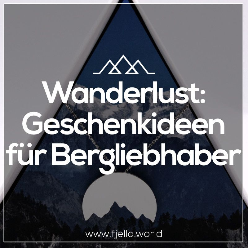 4x10 geschenke f r wanderer bergliebhaber und outdoorfans wanderlust geschenke f r - Wanderlust geschenke ...