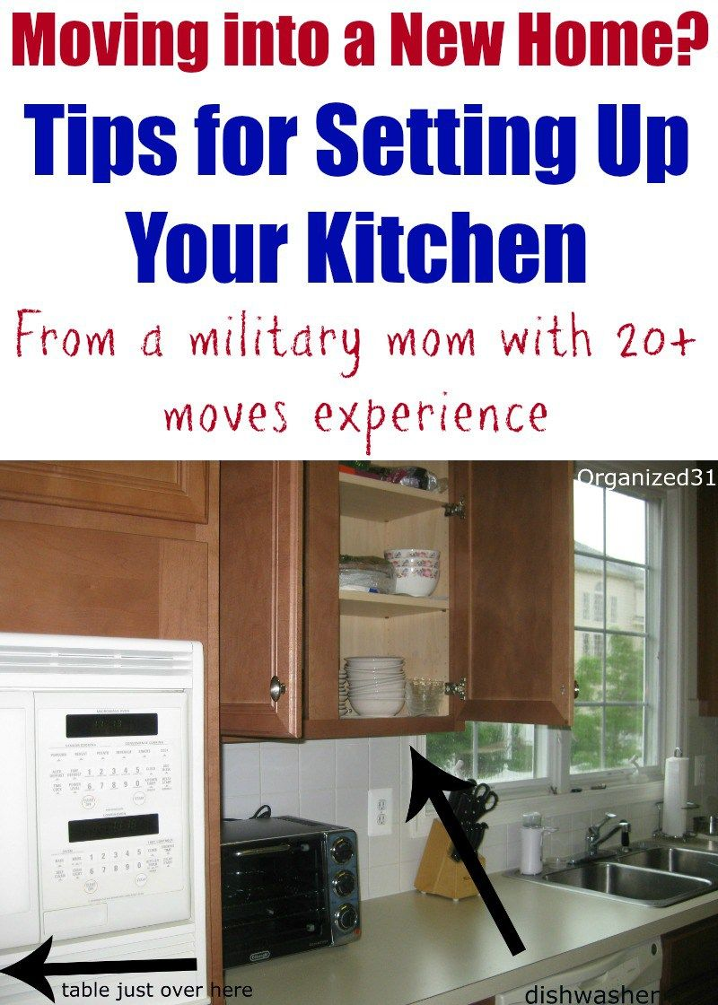Moving Into A New Home How To Set Up Your Kitchen Organized 31 Moving Organisation New Homes Kitchen Set Up