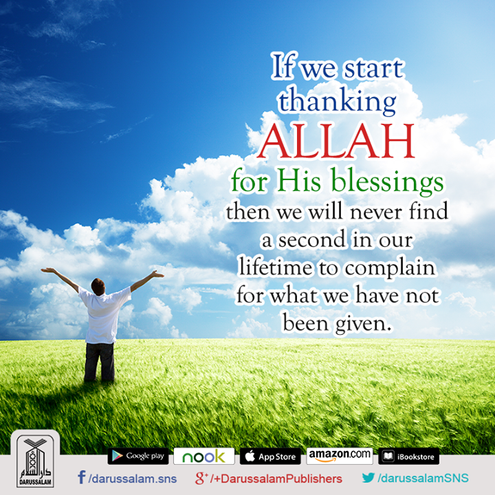Wise Words Quotation Inspirations If We Start Thanking Allah For