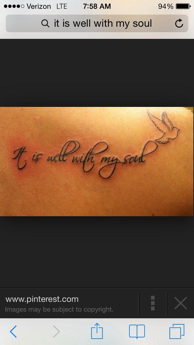 Lyric it is well with my soul lyrics hillsong : It is well with my soul | Tattoos ❤ | Pinterest | Tattoo ...