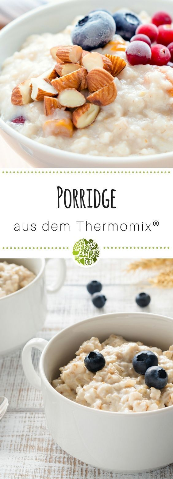 Perfekter Start in den Tag - Porridge mit dem Thermomix