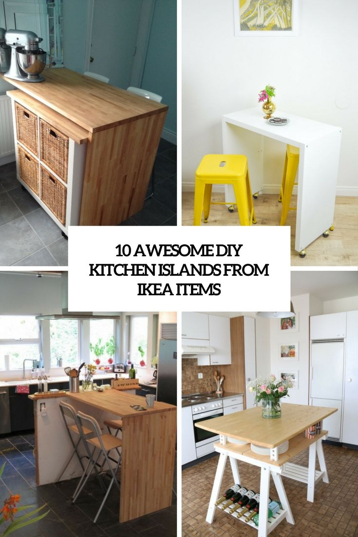 10 Awesome DIY Kitchen Islands From IKEA Items