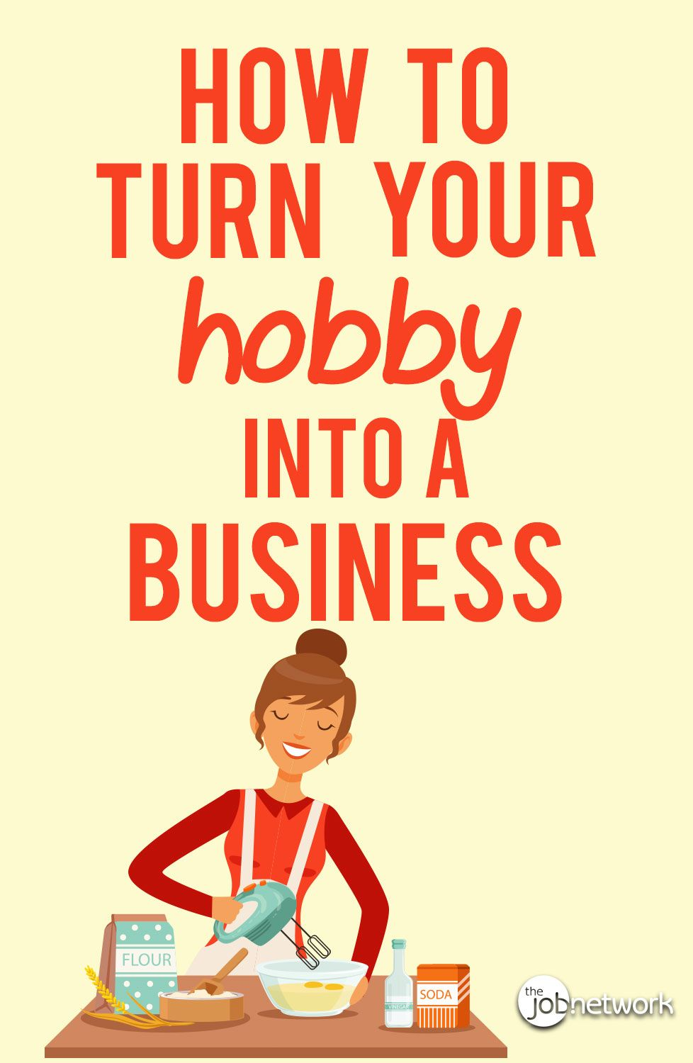 How to turn your hobby into a successful business
