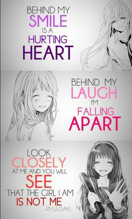 Look Closely At Me And You Will See That The Girl I Am Is Not Me Love This Quote Citations D Anime Citations Les Plus Droles Coeur Qui A Mal