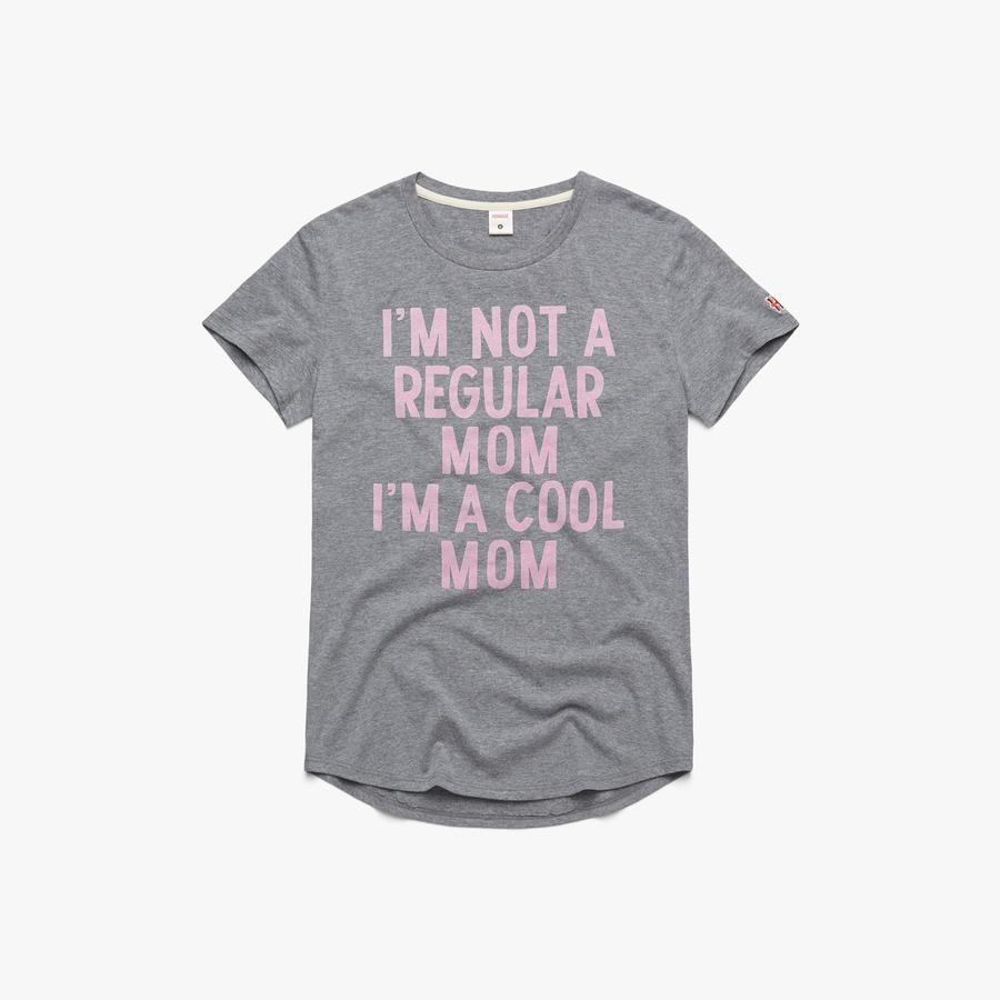 Women's I'm A Cool Mom
