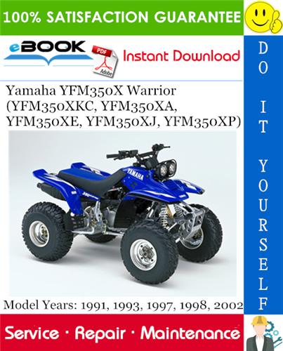 Yamaha Yfm350x Warrior Yfm350xkc Yfm350xa Yfm350xe Yfm350xj Yfm350xp Atv Service Repair Manual Yamaha Repair Manuals Repair