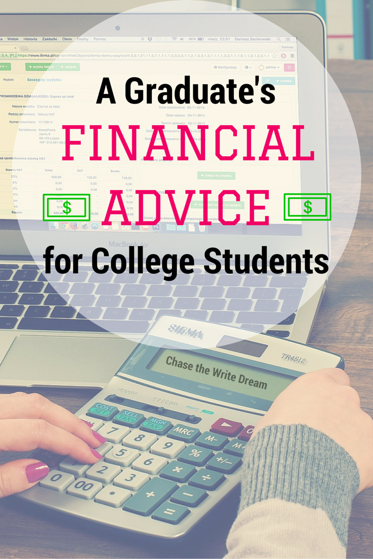 financial advice for college students  a graduate u2019s tips