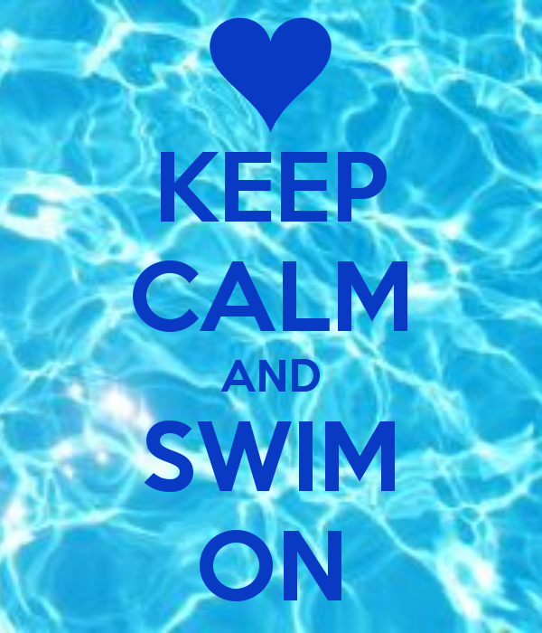 Image result for keep calm and carry om swimming