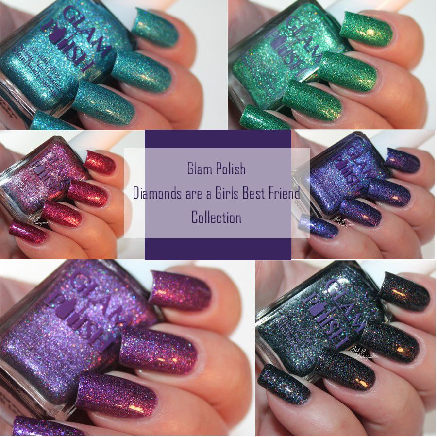 Glam Polish - Diamonds are a Girls Best Friend collection