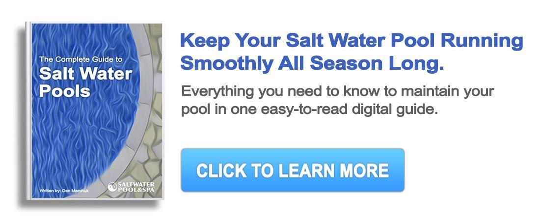 Salt Water Pool Maintenance Guide   Pools Salt water   Salt ...