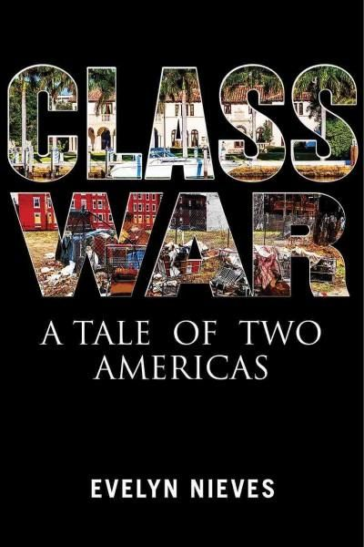 Class War: A Tale of Two Americas