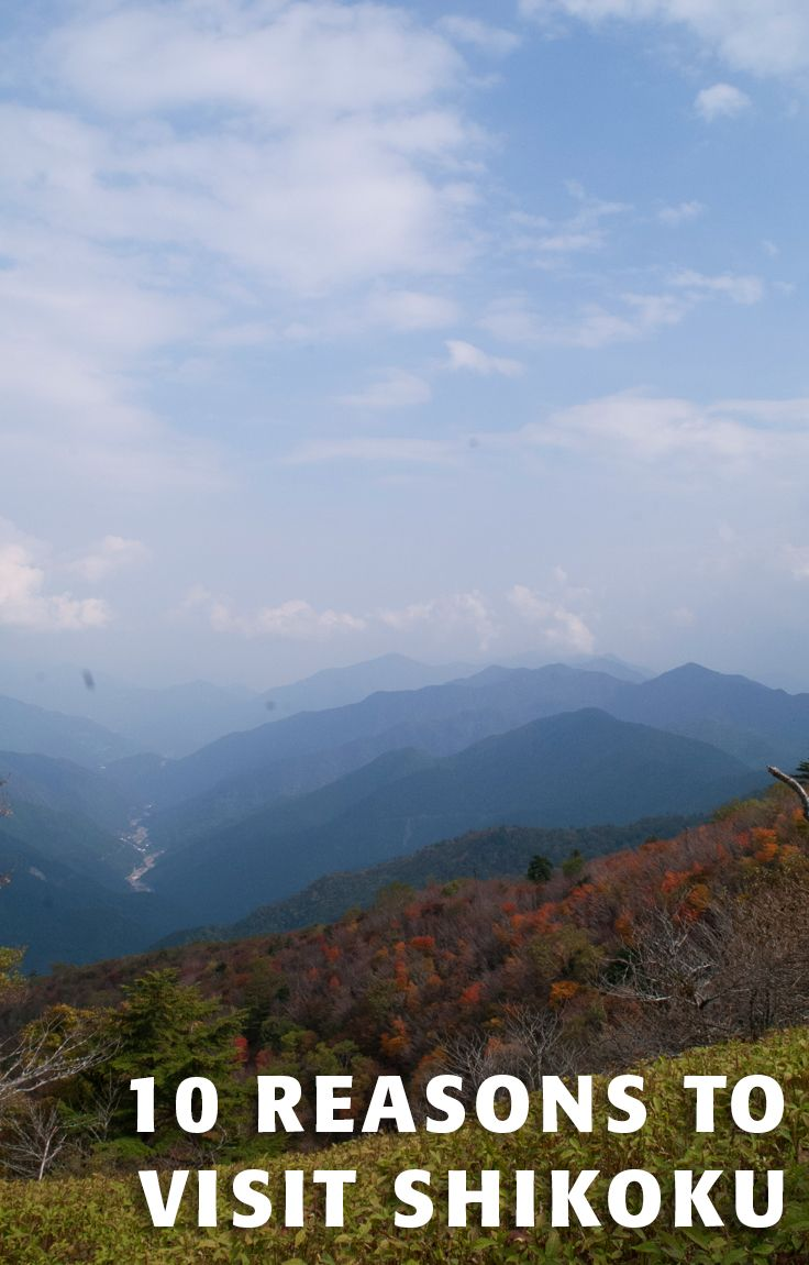 10 reasons to visit shikoku island shikoku japan travel