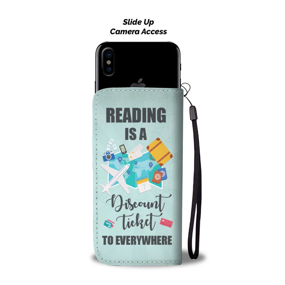 Reading Is A Discount Ticket To Everywhere Wallet Phone ...
