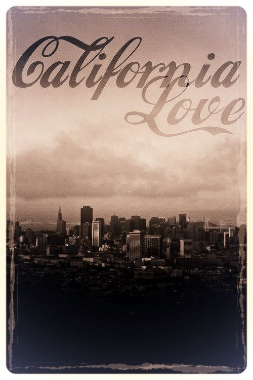 California Love My City By The Bay Quotes California