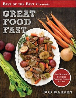Free download or read online great food fast bob wardens free download or read online great food fast bob wardens ultimate pressure cooker recipes a forumfinder Gallery
