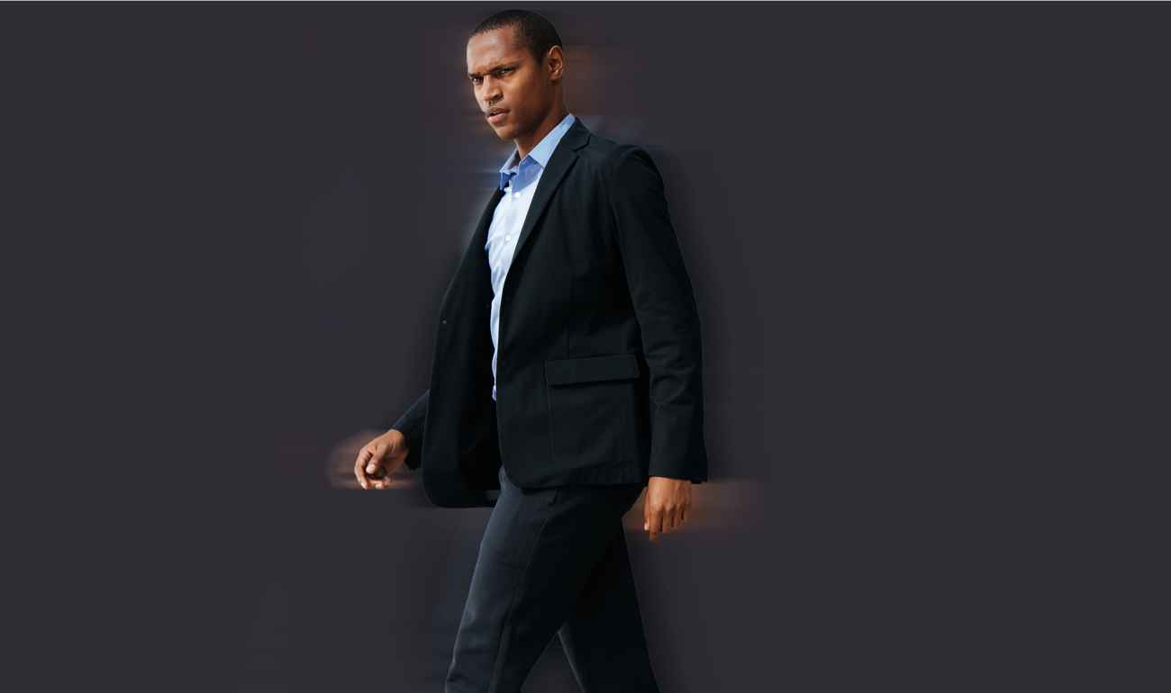 Traditional suiting is stiff because it's designed around a staticform – not an actual person on the move. We wanted to develop a product that's flexible enoug