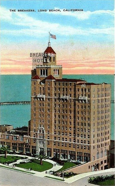 The Historic Breakers Hotel Ocean Avenue Long Beach My Dad Took Mom To Her Senior Prom Here