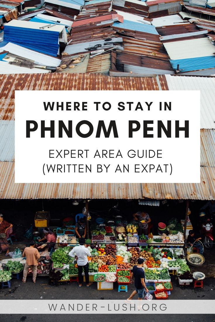An expat's guide to the best Phnom Penh neighbourhoods and hotels/hostels/guesthouses across the city. #PhnomPenh #Cambodia   Where to stay in Phnom Penh   Best Phnom Penh hotels   Phnom Penh swimming pools