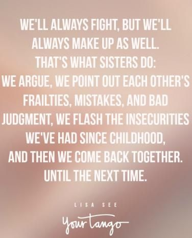 25 Sister Quotes That Perfectly Sum Up Your Crazy Relationship Awesome Sister Quotes Brother Sister Quotes Sister Birthday Quotes
