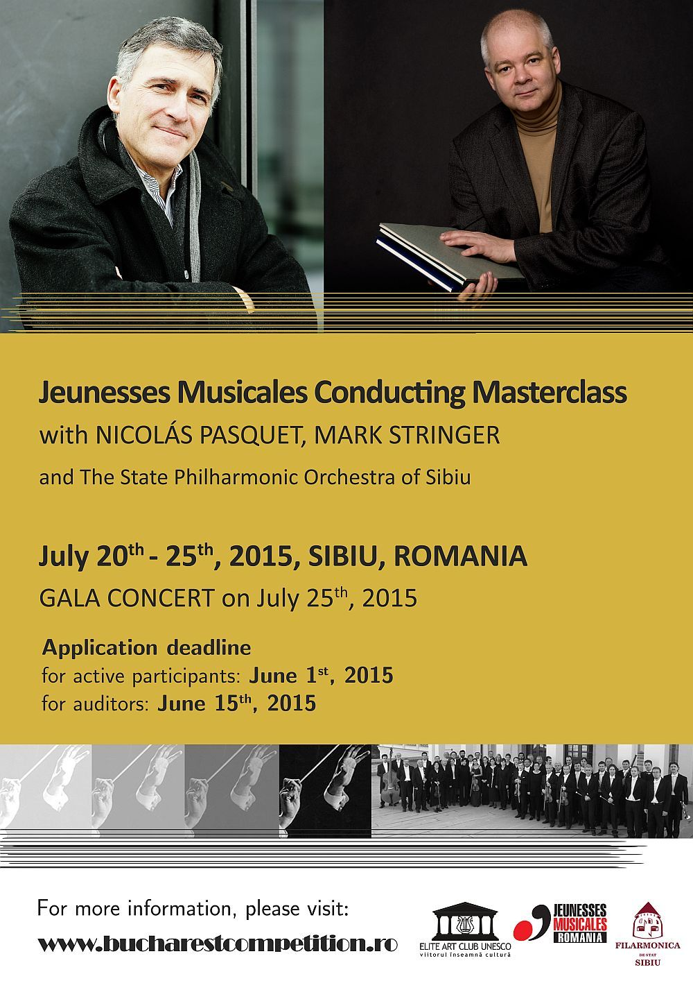 Jeunesses Musicales Conducting Masterclass July 20th 25th, 2015, Sibiu, ROMANIA, with NICOLÁS PASQUET and MARK STRINGER #classicalmusic #jmromania #jminetwork #eliteartclubunesco