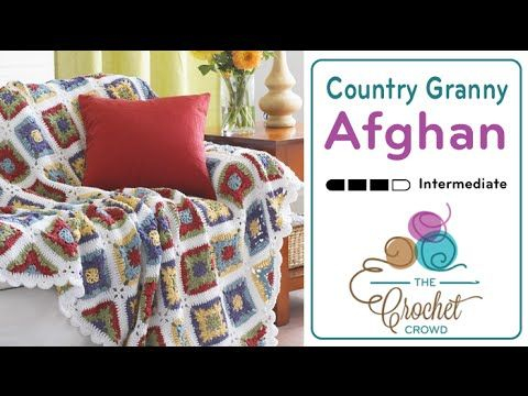 How to Crochet A Blanket: Country Granny Afghan - YouTube