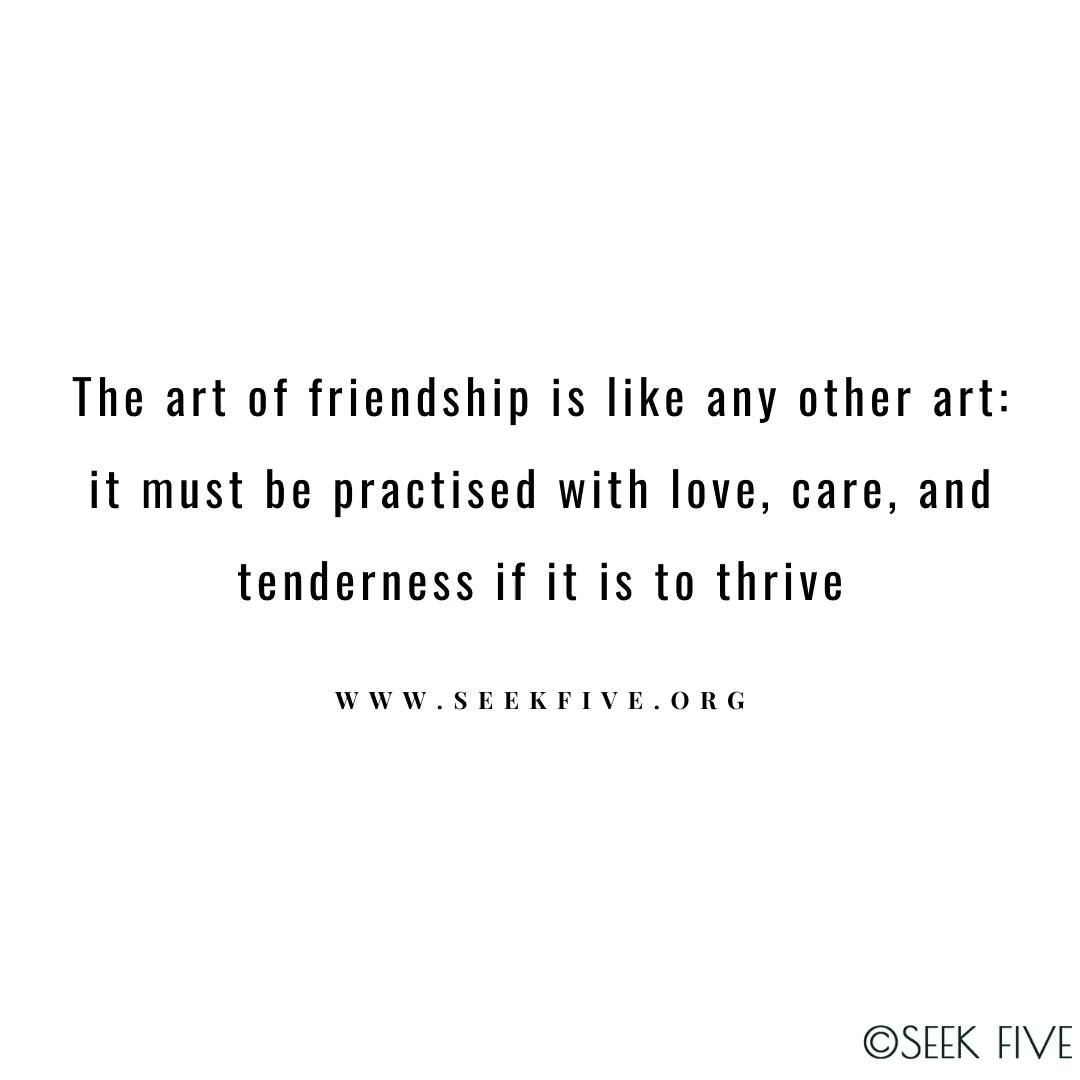 The Art of Friendship Quote