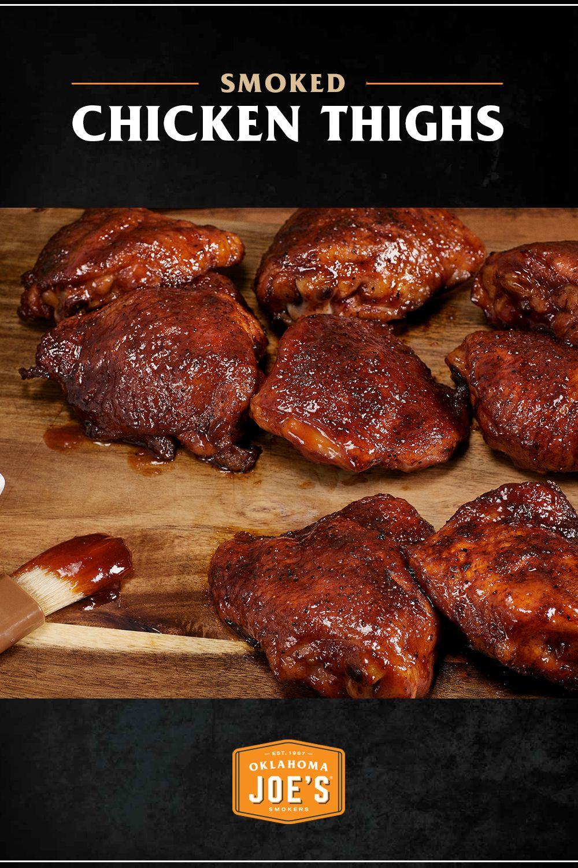 Smoked Chicken Thighs Oklahoma Joe S Recipe Smoked Chicken Recipes Smoker Recipes Chicken Smoked Chicken