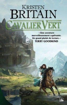 Couverture Du Livre Cavalier Vert Tome 1 Cavaliere Lecture Livres A Lire