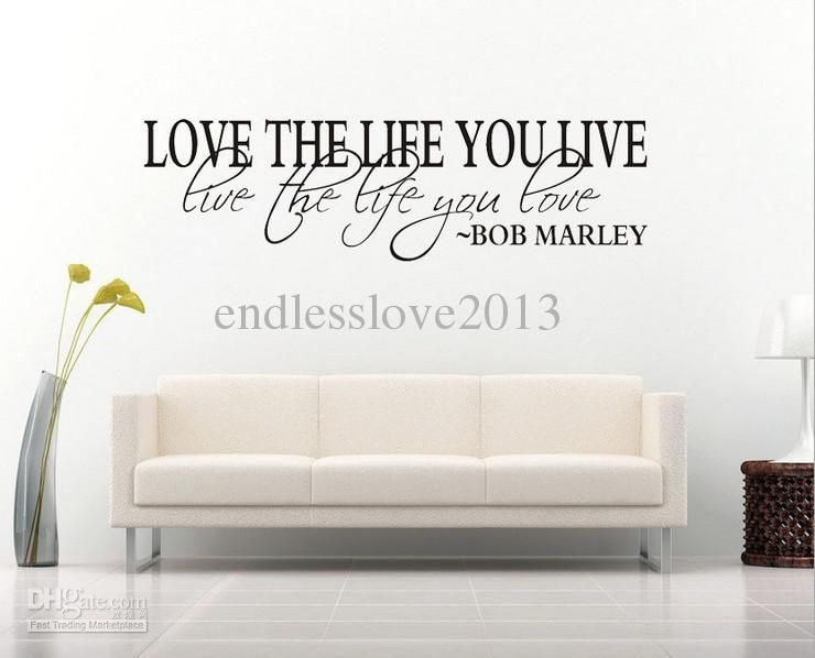 amazing Home Decor Quotes On Wall Part - 12: Bob Marley Quote Wall Decal Decor Love Life Wall Sticker Vinyl Wall Quotes  Home Art Decor Decal from Endlesslove2013,$3.67 | DHgate.com