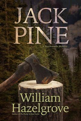 Jackpine by William Elliott Hazelgrove