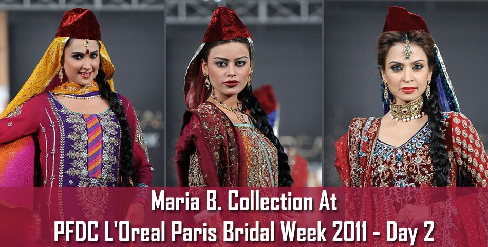 Maria B. Bridal Collection At PFDC L'Oreal Paris Bridal Week 2011 - Day 02   Maria B. Bridal Collection 2012-13 ~ Your Choice For DressYour Choice For Dress
