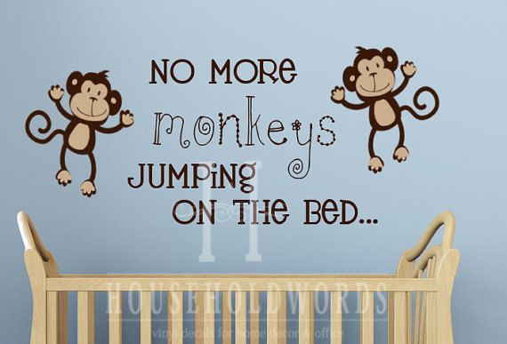 No More Monkeys Jumping On The Bed Wall Decal Vinyl Art Sticker Words Cute Kids Room Decor