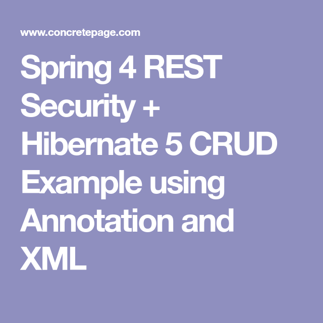 Spring 4 REST Security + Hibernate 5 CRUD Example using Annotation