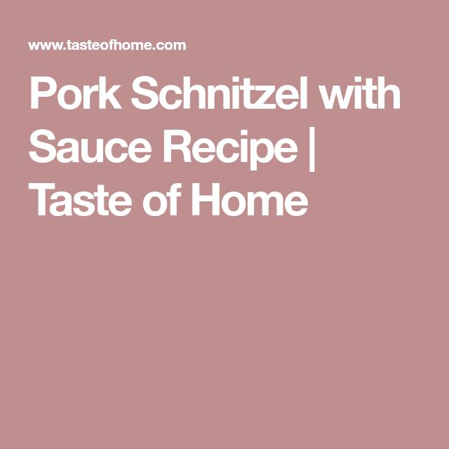 Pork Schnitzel With Sauce Recipe Pork Schnitzel Pork