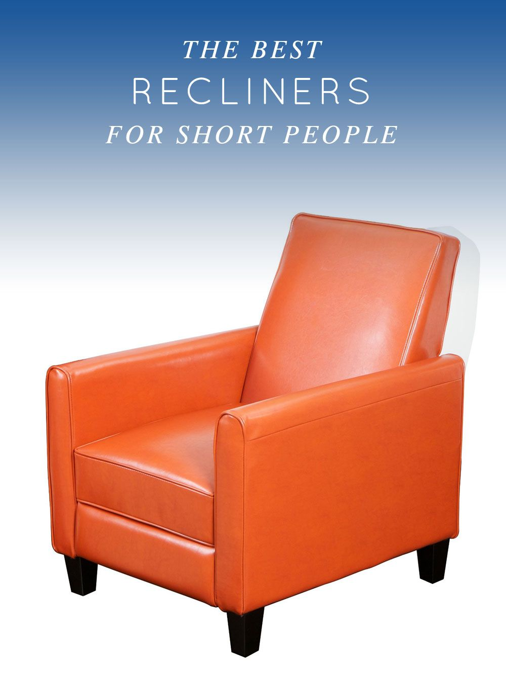 The Best Recliners For Short People Recliners made for short people