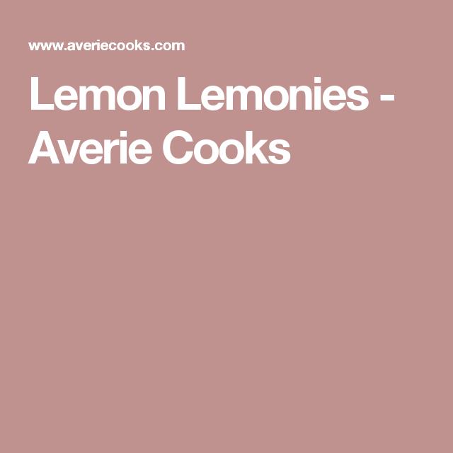 Lemon Lemonies - Averie Cooks