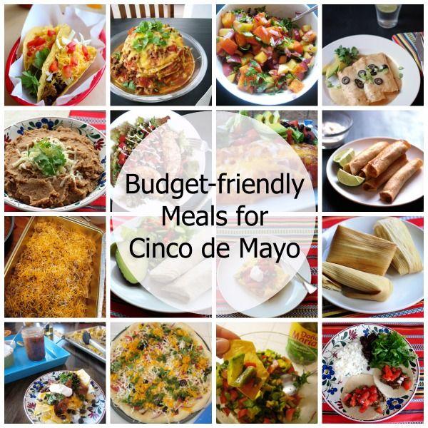 Budget Friendly Mexican Food Recipes Menu Ideas For Cinco De Mayo Cheap Dinner Recipes Mexican Food Recipes Budget Friendly Recipes