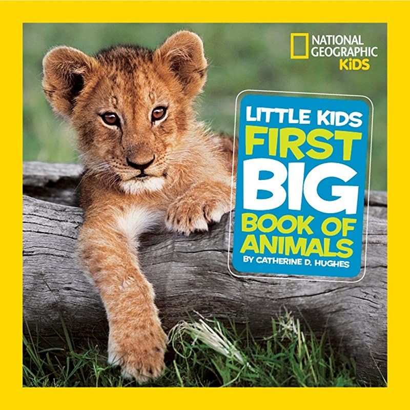 Ebook National Geographic Little Kids First Big Book Of Animals National Geographic Lit In 2020 National Geographic Kids Books Animal Books National Geographic Kids
