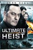 ultimate heist