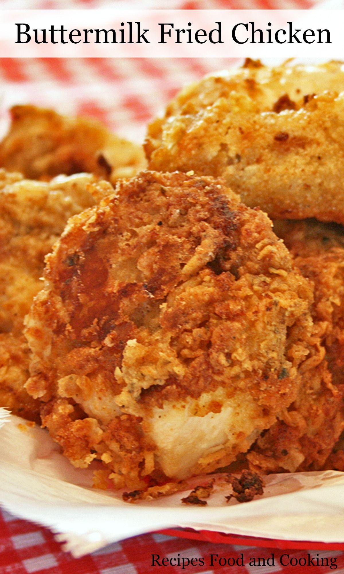 Buttermilk Fried Chicken Chicken Marinated In A Spicy Buttermilk Marinade Flavored With Spices A Buttermilk Fried Chicken Fried Chicken Recipes Fried Chicken