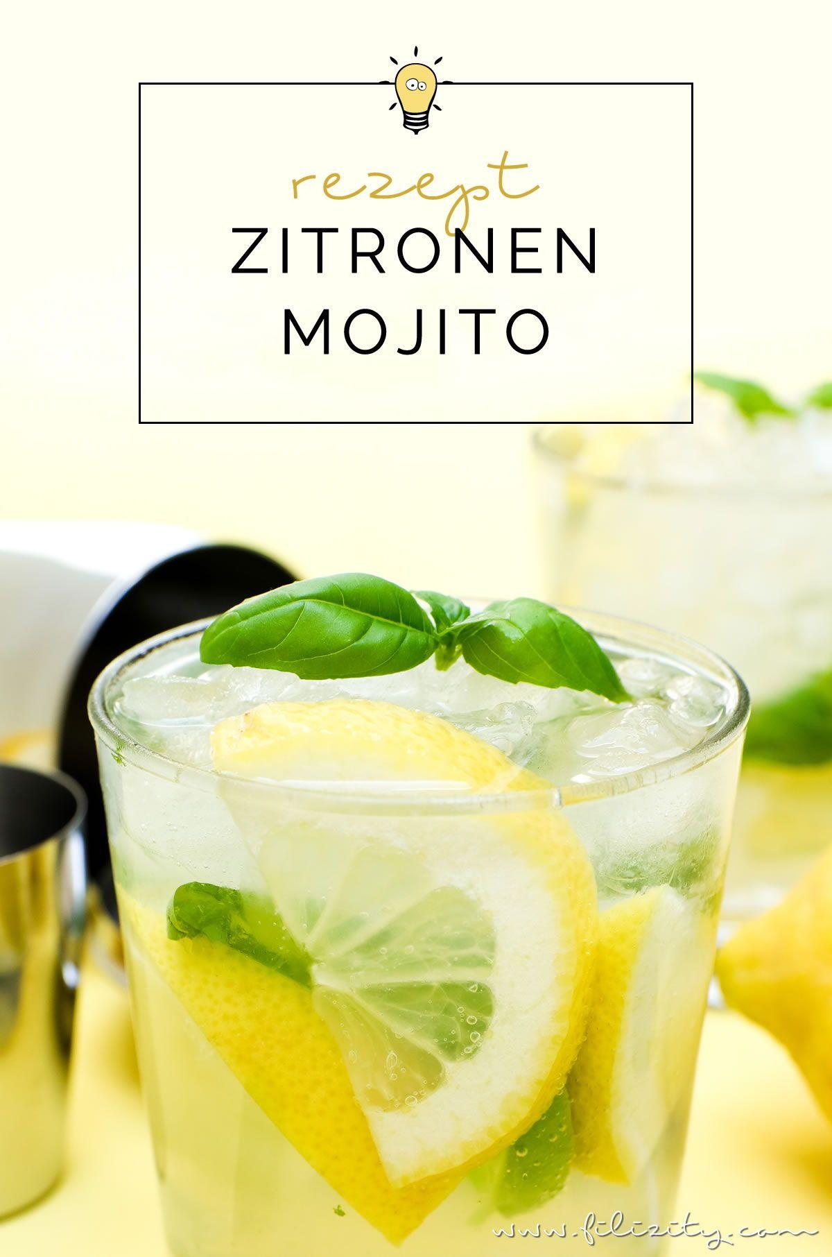 Rezept Fur Zitronen Mojito Der Cocktail Klassiker Mal Anders Filizity Com Food Blog Aus Dem Rheinland Mojito Rezept Mojito Coctail Rezepte