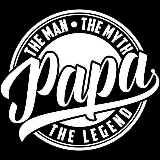 01f8f09f9 PAPA - THE MAN THE MYTH THE LEGEND Kollektion | Premium T-Shirt ...