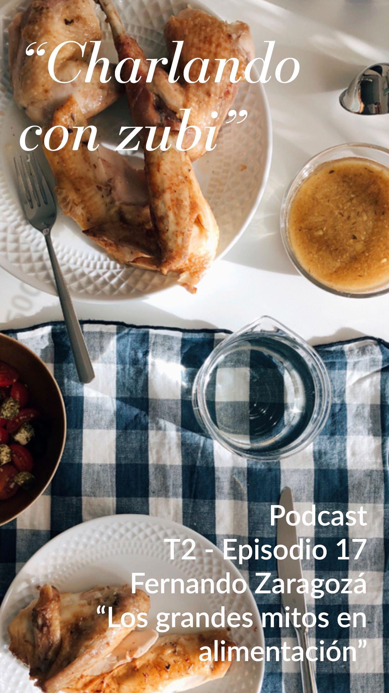 Charlando con Fernando Zaragozá sobre los grandes mitos en alimentación