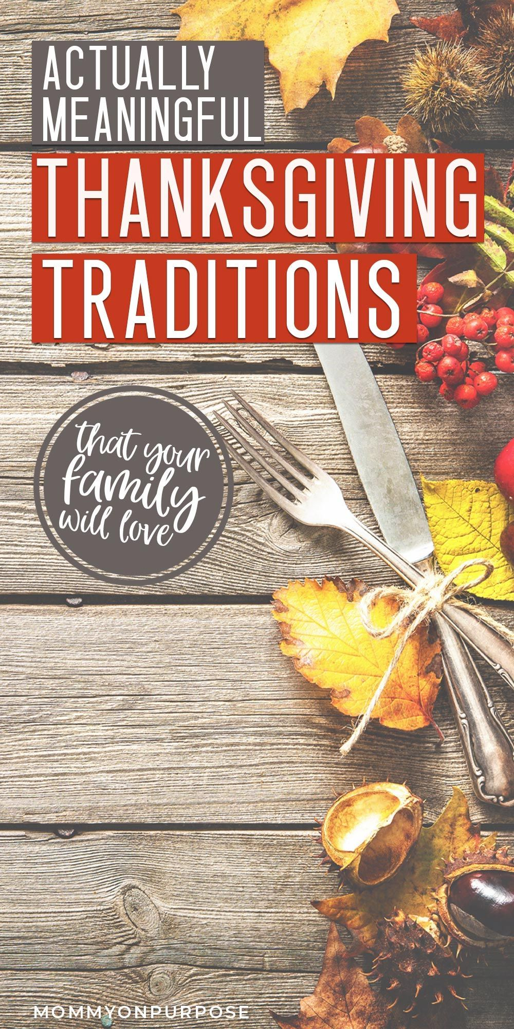 Thanksgiving tradition ideas to use this year - fun for the whole family!